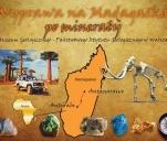 Wyprawa na Madagaskar po minerały