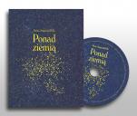 Ponad ziemią - Basia Stępniak-Wilk - tomik poezji z CD
